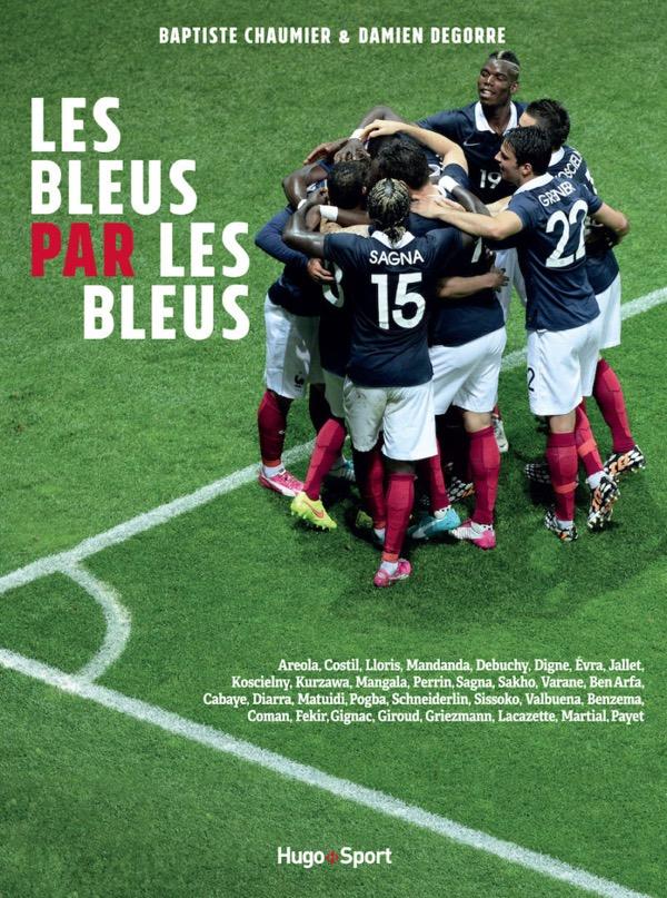 LES BLEUS par LES BLEUS - Hugo Sport - Chaumier