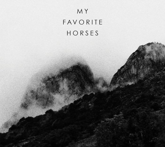 MY FAVORITE HORSE - EP
