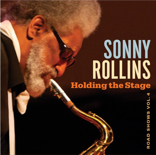 SonnyRollins The Holding The Stage