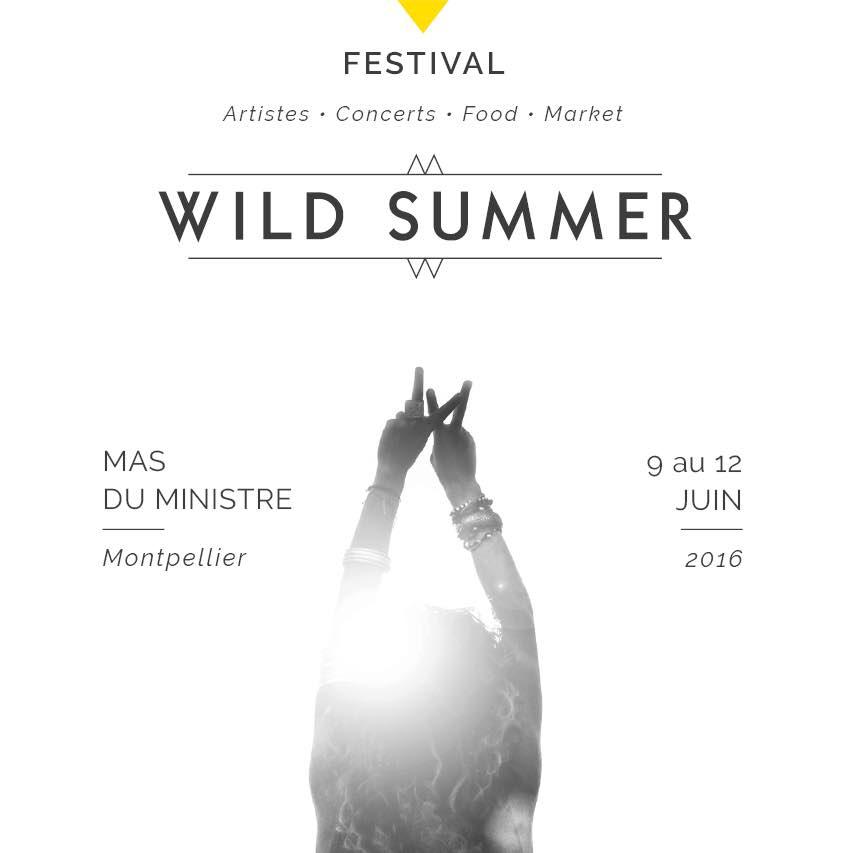 WILD SUMMER Festival - Juin 2016 - Montpellier