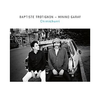 album chimichurri Baptiste Trotignon Garay
