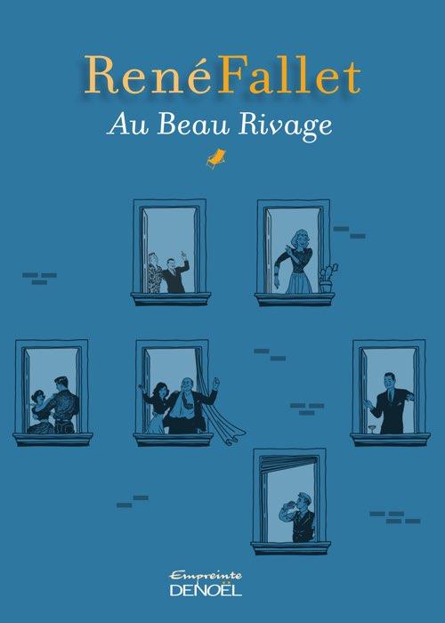 BEAU RIVAGE de René Fallet - Denoël