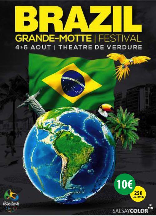 FESTIVAL BRESIL Théâtre de Verdure Grande Motte 4 & 6 août 2016