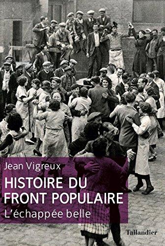 JEAN VIGREUX - Histoire du Front Populaire - L'échapée Belle