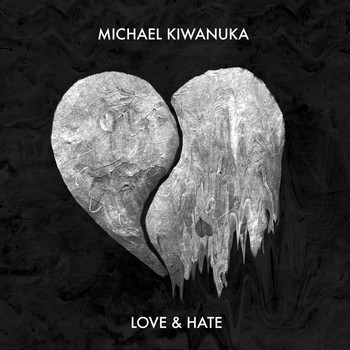 Love and Hate - Michael Kiwanuka