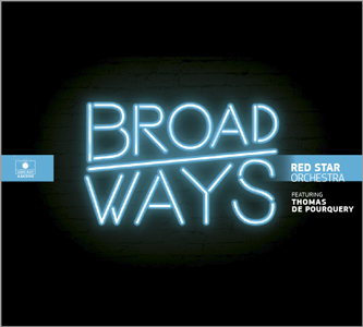 BROADWAY - Red Star Orchestra