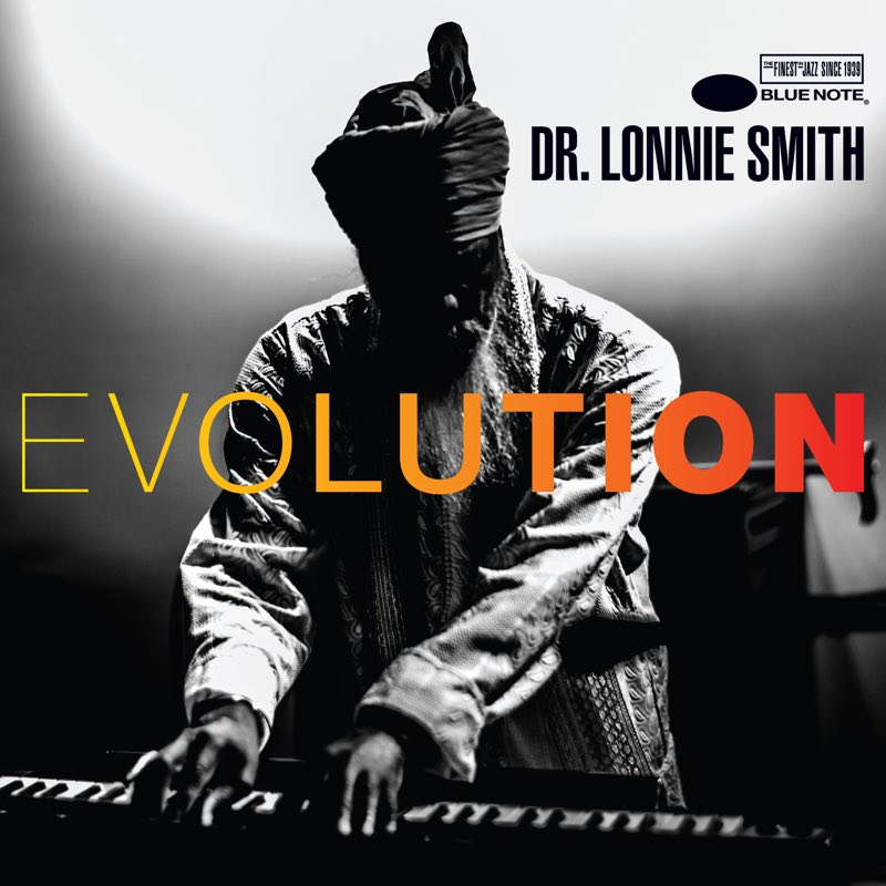Evolution Dr.Lonnie Smith