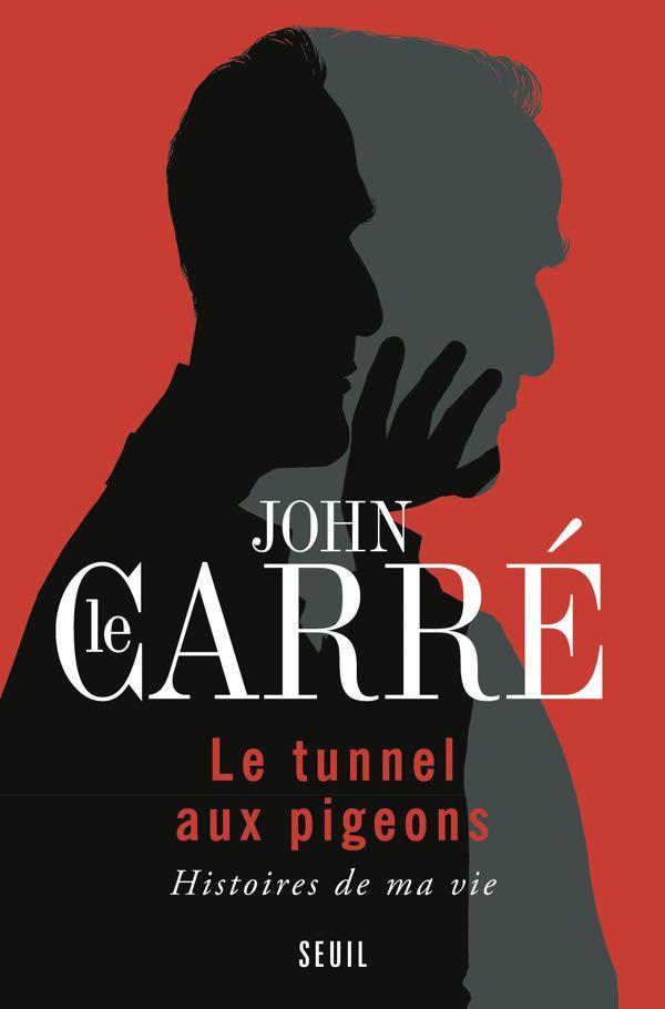 John Le Carré - Le tunnel du pigeon