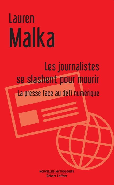 Les journalistes se slashent pour mourir Lauren Malka