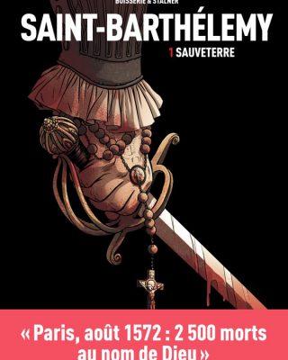 SAINT BARTHELEMY - Sauveterre - Tome 1
