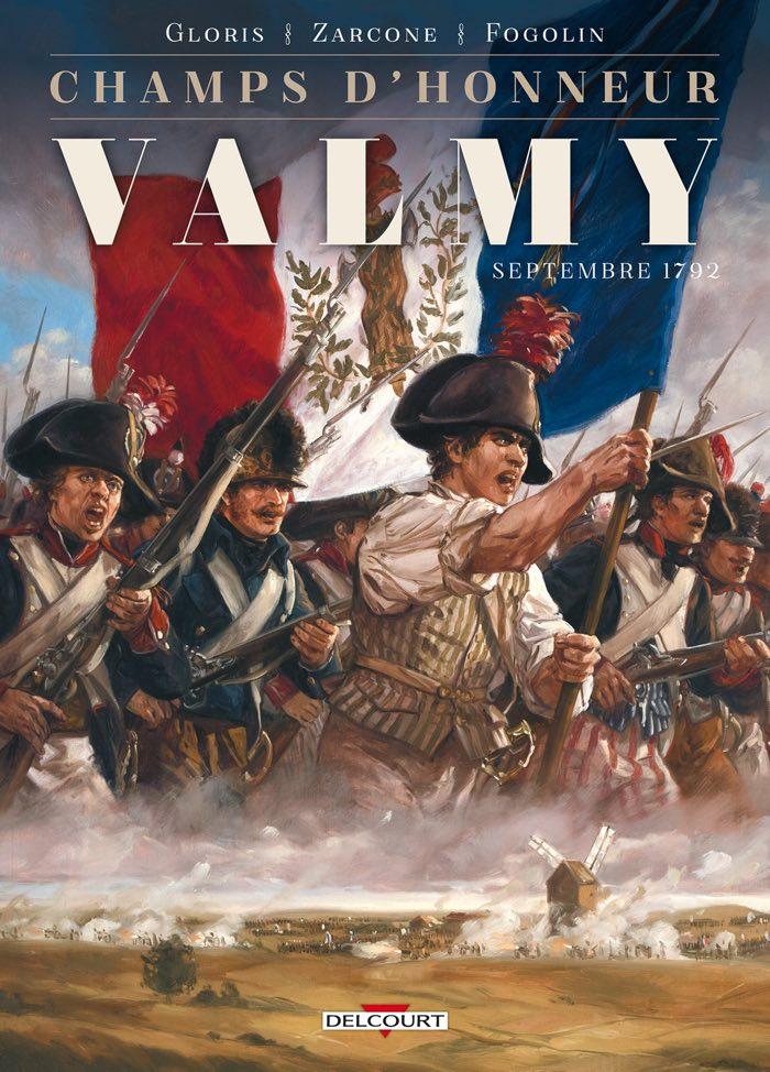 Valmy - Champs d'honneur - Editions Delcourt