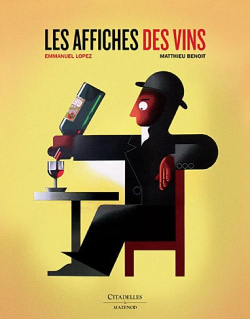 « Les affiches des vins », Emmanuel Lopez, Matthieu Benoit