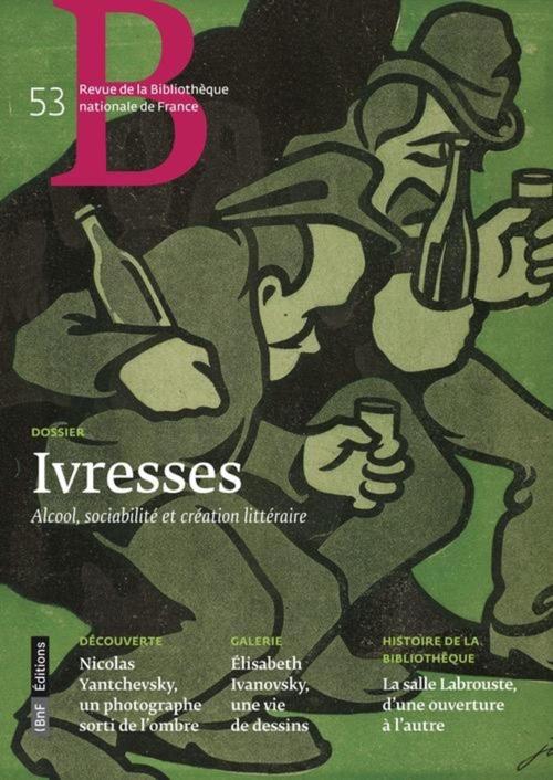 Ivresses, dossier n°53 de la BNF