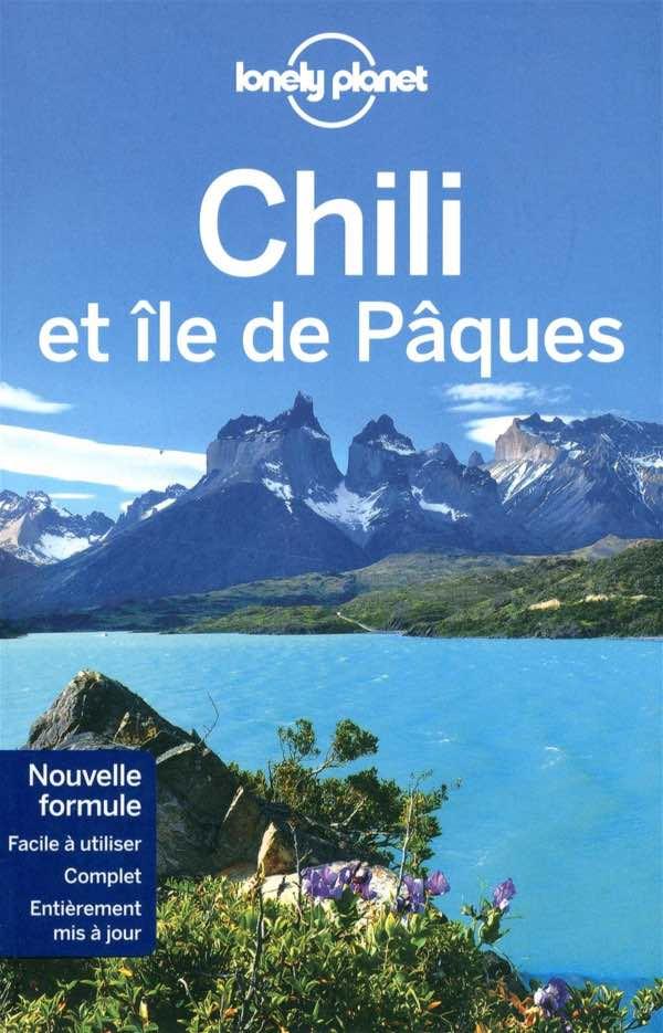 « Chili et île de Pâques », Carolyn McCarthy e.a., Lonely Planet. 22,50 €