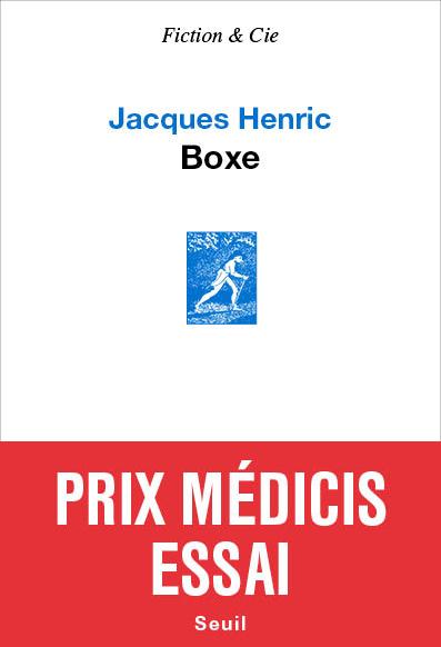 Jacques Henric Boxe - Seuil