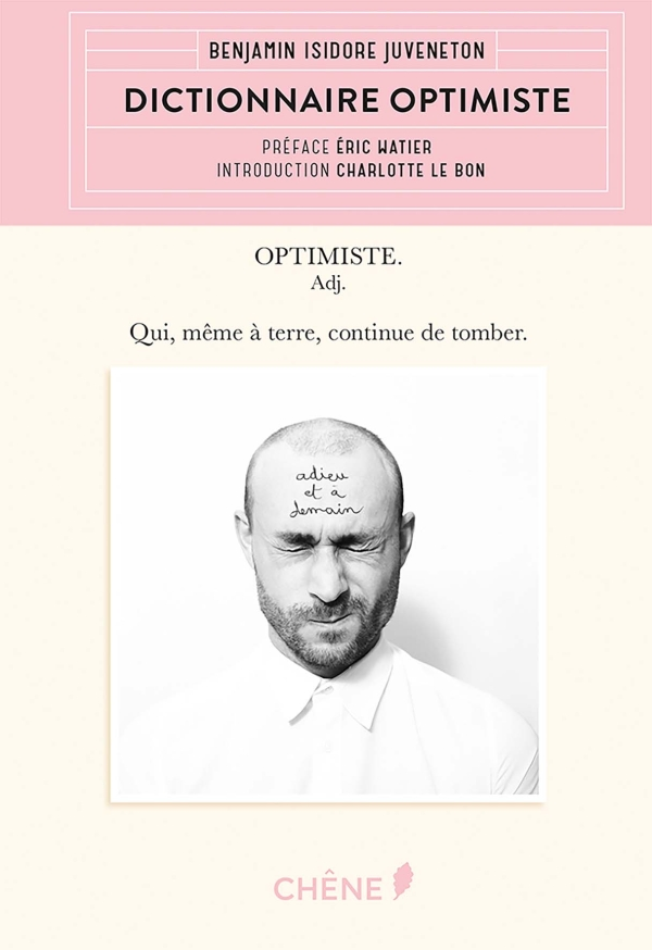 Benjamin ISIDORE Juveneton - Dictionnaire optimiste