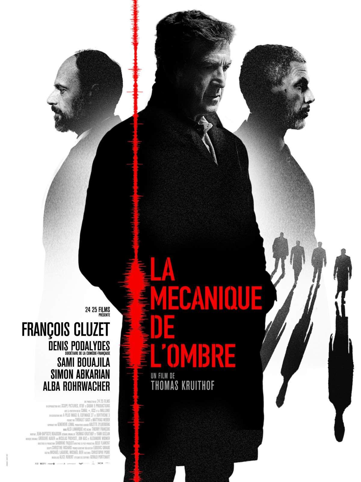 Mecanique de l'Ombre - François Cluzet