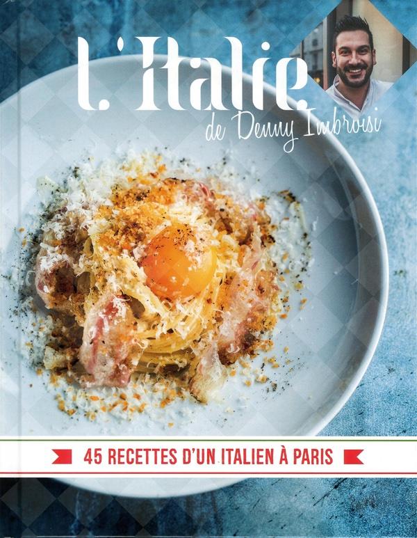 L'Italie de Denny Imbroisi, Alain Ducasse Editions