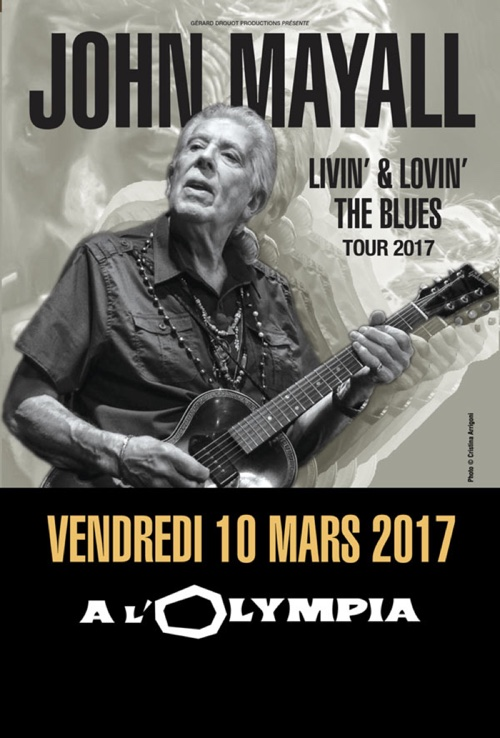 "John Mayall, ""Living and loving the blues"" tour 2017, le 10 mars à l'Olympia"