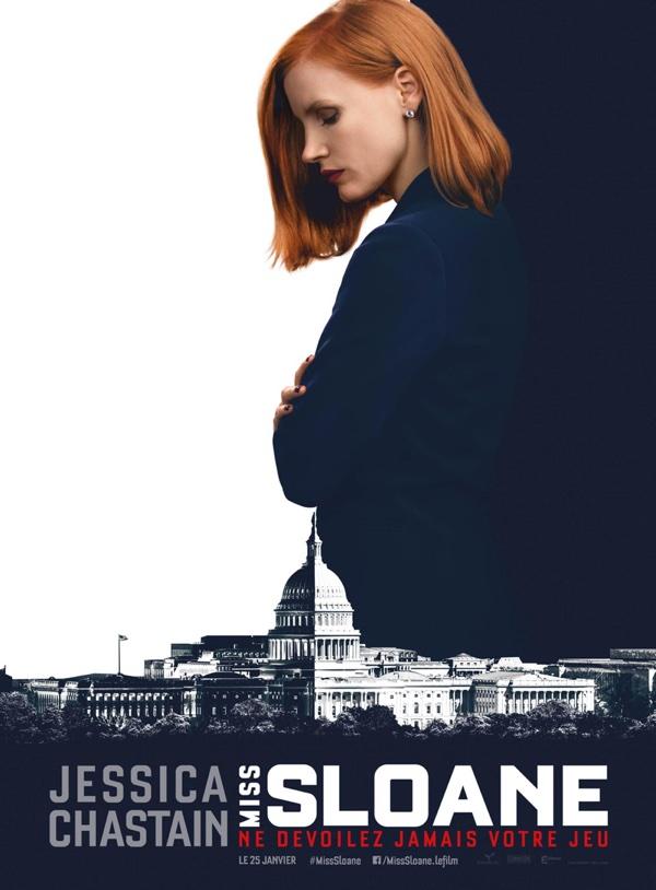 Miss Sloane, de John Madden, avec Jessica Chastain