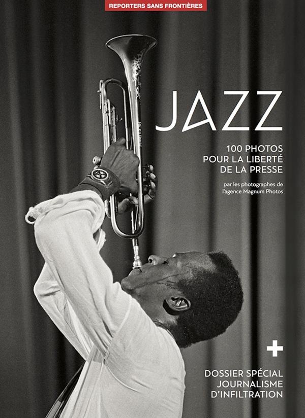100 photos de jazz pour la liberté de la presse, Broché, Reporters sans Frontières Editions
