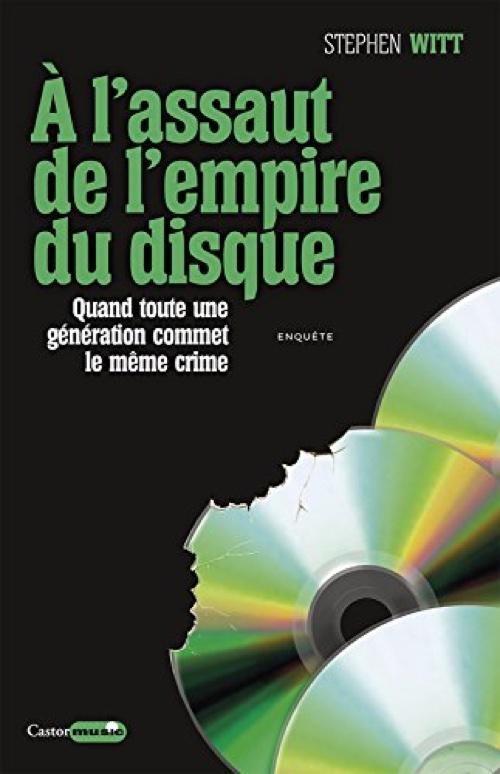 """""""A l'assaut de l'empire du livre"""", de Stephen Witt, Castor Astral, Castor Music, Broché"""