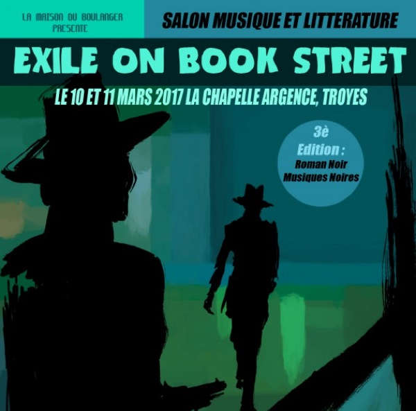 Exile on Book Street, vendredi 10 et samedi 11 mars, Chapelle Argence de Troyes