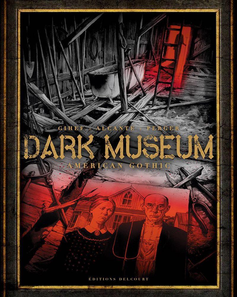 dark Museum - Delcourt - Gihef Stephane Perger