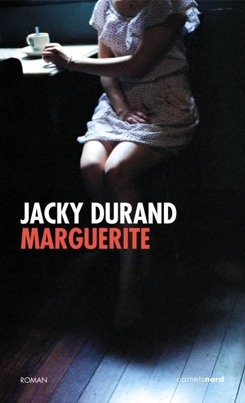 JACKY DURAND MARGUERITE