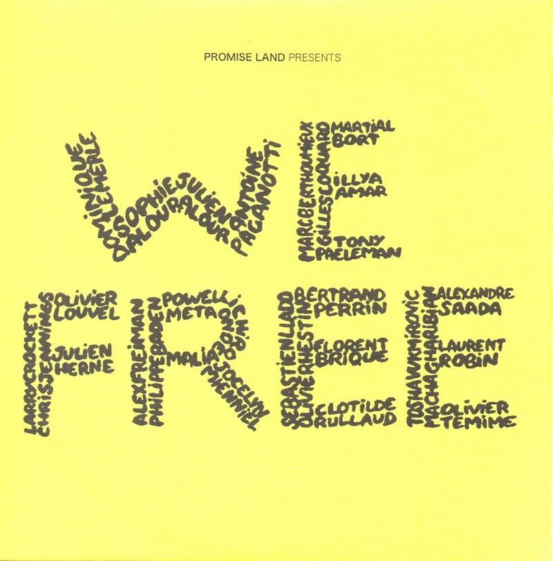 WE FREE - Promise Land - Alexandre Saada