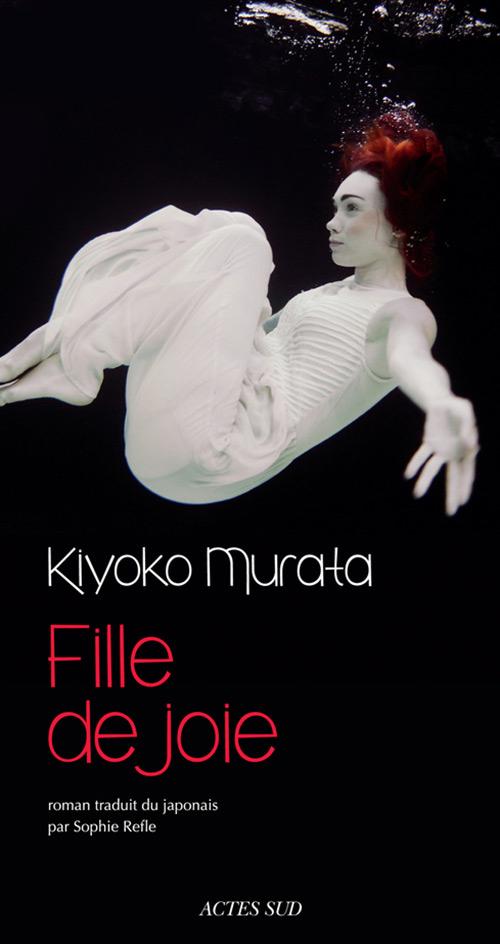 fille de joie kiyoko murata - Actes Sud