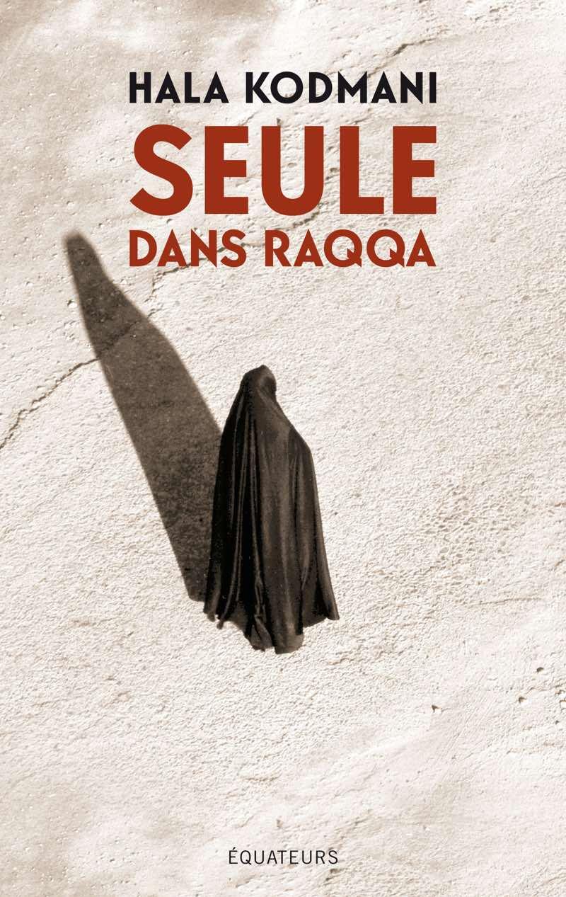 RAQQA - DAECH - Syrie