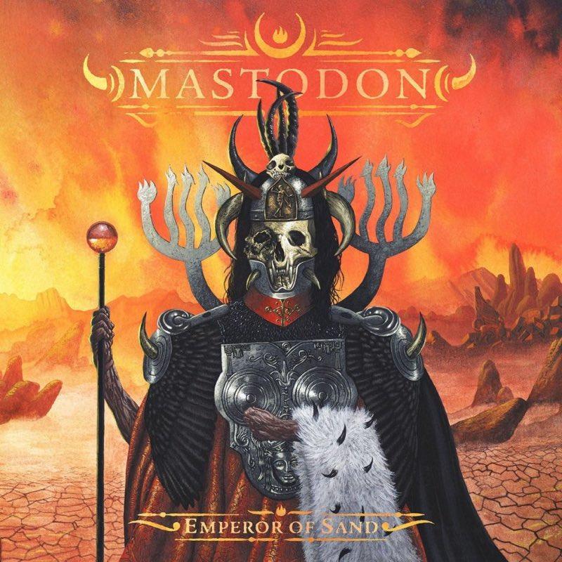 MASTODON - Emperor of sand -