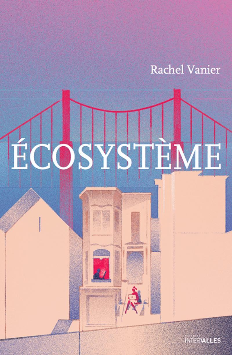 ECOSYSTEME - Rachel Vannier
