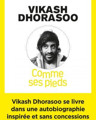 Comme ses pieds - Vikash Dhorasoo