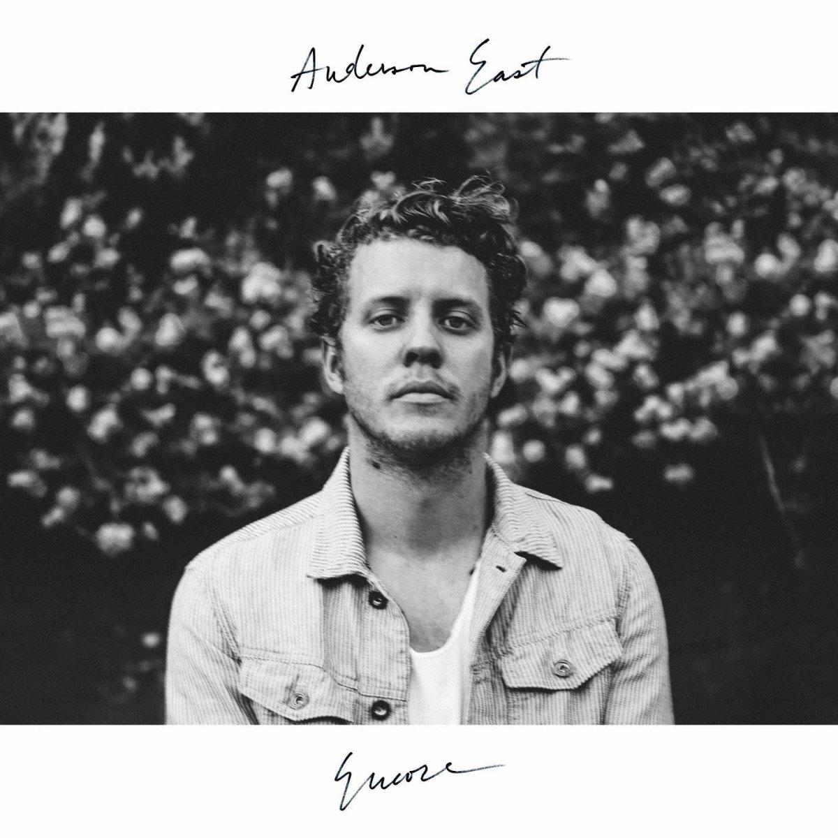 Anderson East - Encore
